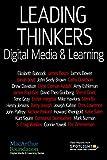 Leading Thinkers: Digital Media & Learning