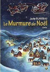 Le murmure de Noël par Blandeau