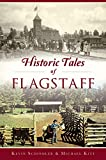 Historic Tales of Flagstaff (American Chronicles)