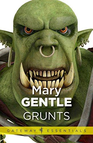 Mary Gentle's book Grunts