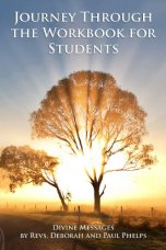 Divine Messages: A Journey Through the Workbook for Students in A Course in Miracles by [Phelps, Rev Deborah, Phelps, Rev Paul]