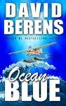 Ocean Blue (A Troy Bodean Adventure Book 2) by [Berens, David F.]