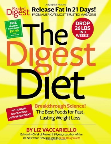 The Digest Diet: The Best Foods for Fast, Lasting Weight Loss 1