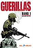 Guerillas Band 1