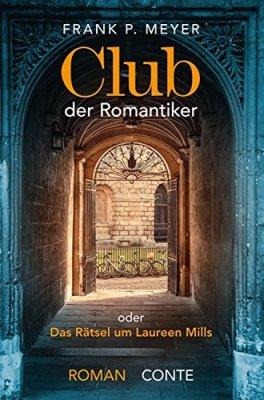 Frank P.Meyer: Der Club der Romantiker