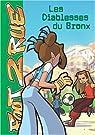 Tome 08 - Les Diablesses du Bronx