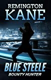 Blue Steele - Bounty Hunter