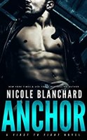 Anchor (First to Fight Book 1) by [Blanchard, Nicole]