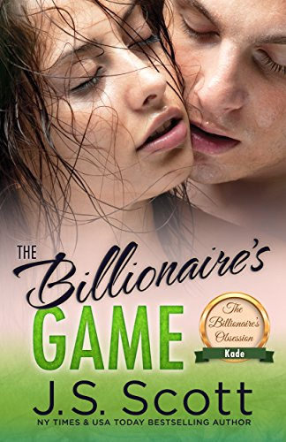 The Billionaire's Game ~ Kade (The...