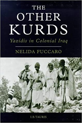 Image result for he other Kurds :Yazidis in colonial Iraq /Nelida Fuccaro.