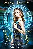 The Tower Card Murder: A Reverse Harem Paranormal Romance (Tarot Arcana Mysteries Book One)