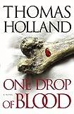 One Drop of Blood: A Novel
