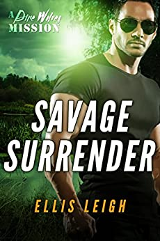 Savage Surrender by Ellis Leigh