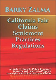 Zalma on insurance a site for the insurance professional page 3 all insurers doing business in california must comply with the requirements of the regulations or face the ire of and attempts at financial punishment fandeluxe Gallery