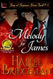 A Melody for James (Romantic Suspense) (Song of Suspense Series Book 1)