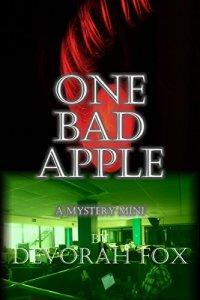 One Bad Apple, a Mystery Mini by Devorah Fox