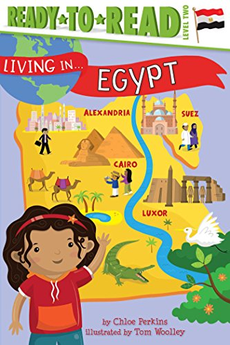 [Geb6g.Download] Living in . . . Egypt by Chloe Perkins Chloe Perkins Marion  Dane Bauer Chloe Perkins [K.I.N.D.L.E]