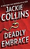 Deadly Embrace: A Novel
