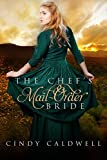 The Chef's Mail Order Bride (Wild West Frontier Brides Book 1)