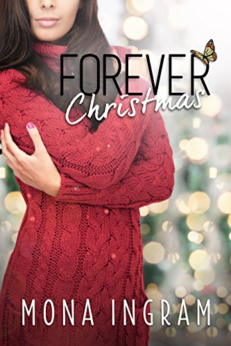Forever Christmas (The Forever Series Book 5) by [Ingram, Mona]