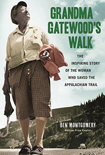 Grandma Gatewood's Walk: The Inspiring...