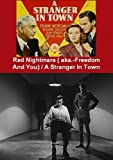 Red Nightmare (aka.- Freedom And You ) / A Stranger In Town