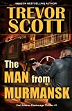The Man from Murmansk (Karl Adams Espionage Thriller Series Book 1)