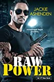 Raw Power (An 11th Hour Novel Book 1)