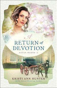 A Return of Devotion (Haven Manor Book #2) by [Hunter, Kristi Ann]
