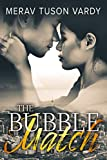 The Bubble Match: A Gripping Romantic Suspense Novel