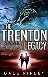 The Trenton Legacy: (Maggie Trenton Thriller Series Book 1)