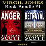 Virgil Jones Book Bundle #1: State of Anger and State of Betrayal