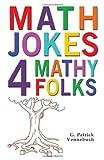 Math Jokes 4 Mathy Folks