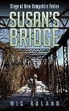 Susan's Bridge (Siege of New Hampshire Book 4)