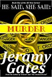 "He said, She said, ""Murder"" (He said, She said Mystery Series Book 1)"