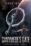 Ganymede's Gate (Andlios Book 3)