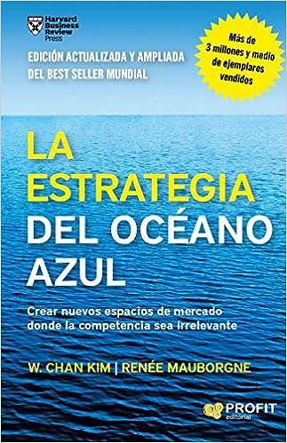 La estrategia del océano azul: Crear nuevos espacios de mercado donde la competencia sea irrelevante