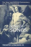 Song of Songs (NEW INTERNATIONAL COMMENTARY ON THE OLD TESTAMENT)