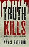 Truth Kills (Angelina Bonaparte Mysteries Book 1)