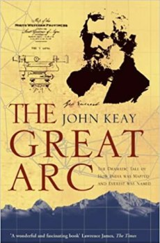 Image result for The Great Arc: The Dramatic Tale of How India was Mapped and Everest was Named amazon