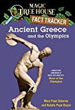 Ancient Greece and the Olympics: A Nonfiction Companion to Magic Tree House (Magic Tree House Fact Tracker)