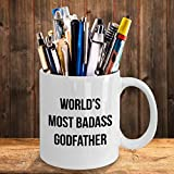 World39s Most Badass Godfather Coffee Mug Christmas Valentine39s Day Gifts For Patron Godparent Sponsor Father Personalized Custom Name Mugs