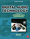 Digital Audio Technology: A Guide to CD, MiniDisc, SACD, DVD(A), MP3 and DAT
