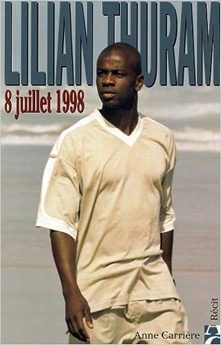 Lilian Thuram, 8 juillet 1998