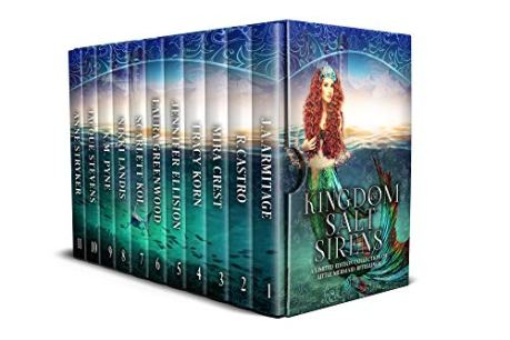 Kingdom of Salt and Sirens: A Limited Edition of Little Mermaid Retellings (Kingdom of Fairytales Book 2) by [Armitage, J.A., Castro, R, Crest, Mira, Ellision, Jennifer, Greenwood, Laura, Kol, Scarlett, Korn, Tracy, Landis, Nikki, Pyne, K.M, Stevens, Jacque, Stryker, Anne]