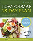The Low-FODMAP 28-Day Plan: A Healthy Cookbook with Gut-Friendly Recipes for IBS Relief