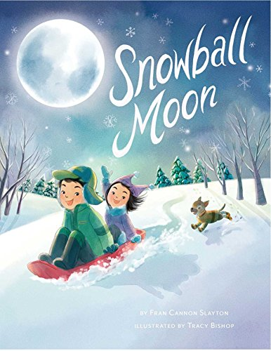 [uE8mp.!Best] Snowball Moon by Fran Cannon Slayton [P.P.T]