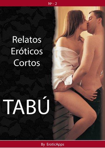 Tabu Relatos Eroticos Cortos No 2 Ebook Erotic Apps Amazon Com Mx Tienda Kindle