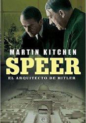 Speer. El Arquitecto de Hitler