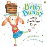 Betty Bunny Loves Chocolate Cake cover